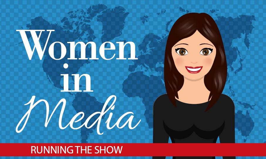 Women in Media, Running the Show graphic