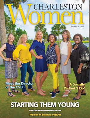 Charleston Women magazine cover for Summer 2020
